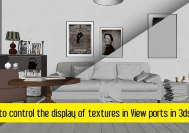 How to control the display of textures in viewport in 3dsMax