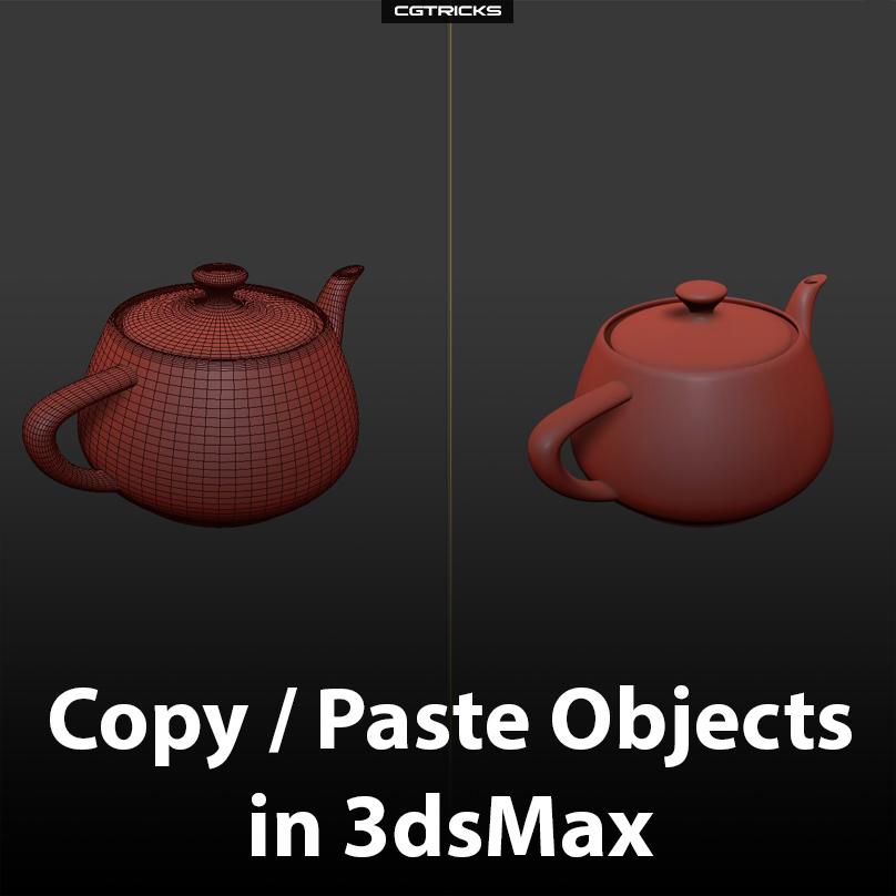 CopyPaste-Objects-in-3dsMax