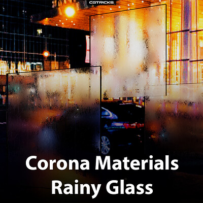 Corona Materials Tips – Rainy Glass
