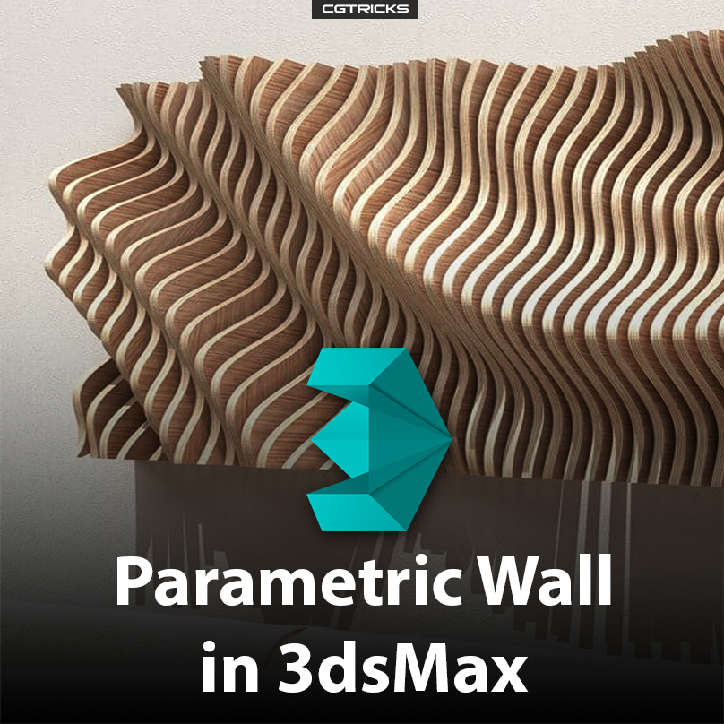How to create Parametric Wall in 3dsMax?